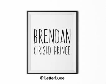 Brendan Name Meaning Art - Printable Baby Shower Gift - Nursery Printable Art - Digital Print - Nursery Decor - Typography Wall Decor