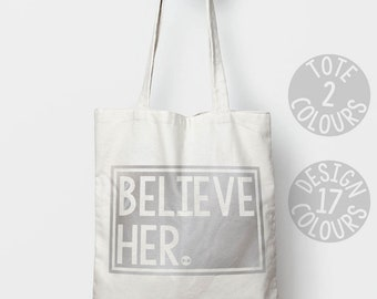 Believe Her canvas tote bag for Ireland, gift ideas for teen girl, activist and feminist, demonstration rally, resistance, pro choice