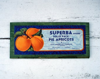 Apricot label decorative sign - Superba Catz -San Francisco CA