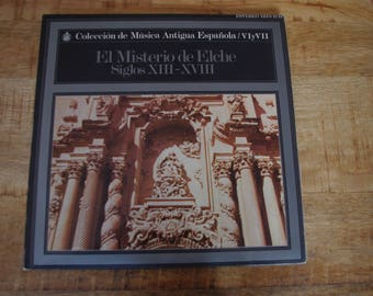 The mystery of Elche siglos XIII - XVIII - Spanish former music - 2 Lp - year 1972 - Misteri d' Elx. 1st intangible heritage humanity.