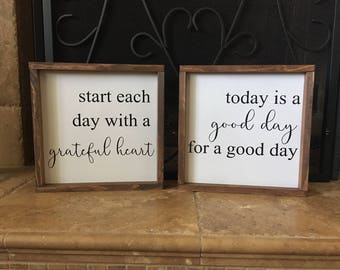 Start each day with a grateful heart,Today is a good day for a good day,Fixer upper,Farmhouse Sign,Rustic Wood Sign,Today,Gallery wall