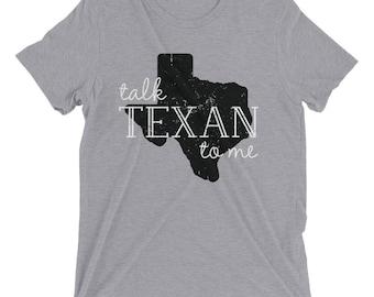 Talk Texan To Me Short Sleeve T-Shirt