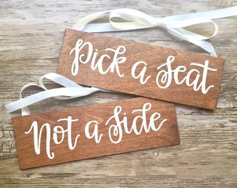 pick a seat, not a side sign / we're all family once the knot is tied / wedding sign / ceremony sign / aisle sign / chair signs.