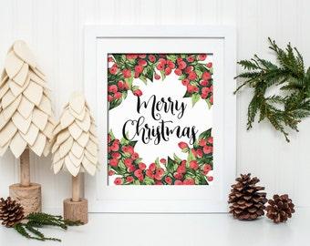 Merry Christmas Printable Wall Art Watercolor Holly Wreath Christmas Berry Wreath Christmas Decor Christmas Print Merry Christmas Print
