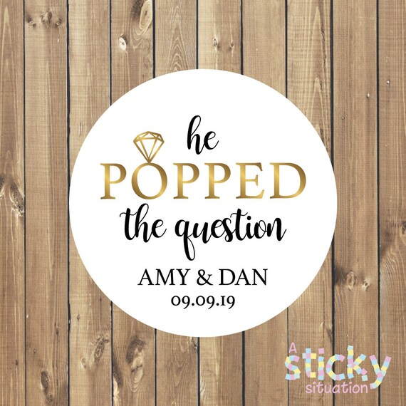 Personalized He Popped The Question Stickers Wedding