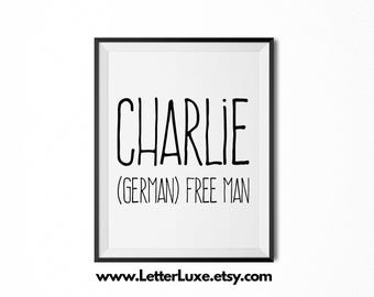 Charlie Name Meaning Art - Printable New Baby Gift - Nursery Printable Art - Digital Print - Nursery Decor - Typography Wall Decor