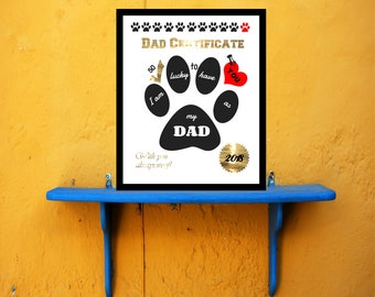 Pet dad/Dog dad/Dad certificate/Printable/Printable wall art/father's day gift/From your dog