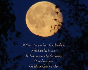 Emily Dickinson poem, Full Moon photograph with quotation, word art, poetry art, inspiring words, moon photo quote, spiritual art