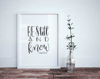Be Still and Know Calligraphy Print - Psalm 46:10 - Calligraphy Bible Verse - Be Still Print - Bible Verse Print - Minimalistic Bible Verse