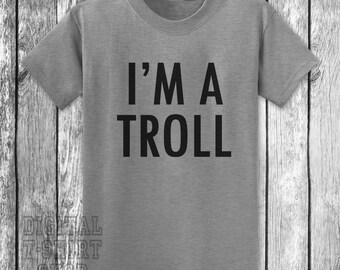 I'm A Troll T-shirt