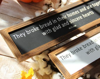 Dining Room Sign They Broke Bread Acts 2 46 in Their Homes  Sign Rustic Farmhouse Decor Bible Sign Dining Room Magnolia Farms Fixer Upper