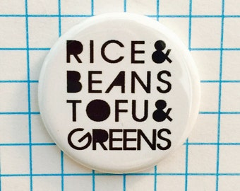 Rice & Beans, Vegan, Vegetarian, Pinback Button or Magnet 1.25""