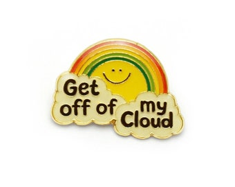 Get Off My Cloud Retro Style Enamel pin by Lucky Horse Press // handmade in USA // smiley face rainbow pride