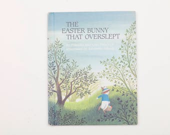 The Easter Bunny that Overslept by Priscilla & Otto Friedrich, Illustrated by Adrienne Adams, Vintage Children's Book 1983