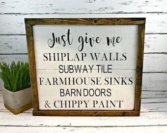 Shiplap Sign - I Dream of Shiplap - Just Give Me Shiplap - Joanna Gaines Inspired - Farmhouse Decor - Fixer Upper Style