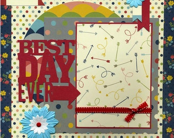 Best Day Ever - 12x12 Premade Scrapbook Page