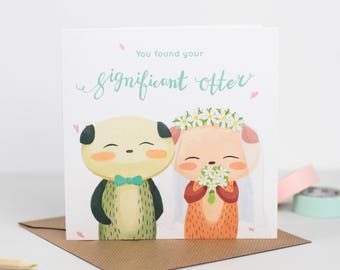 "You found your significant ""otter"" Wedding Card"