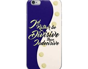 Divisive/Indecisive iPhone Case