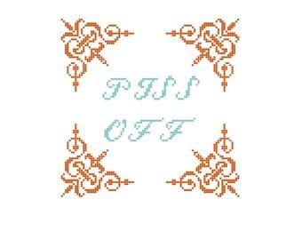 PATTERN - Piss Off Cross Stitch PDF