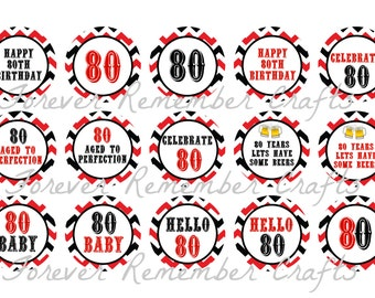 INSTANT DOWNLOAD 80th Birthday Party Red & Black 1 Inch Bottle Cap Image Sheets *Digital Image* 4x6 Sheet With 15 Images