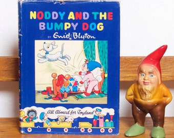 "Vintage Mid Century Hardcover Children's Book -""Noddy And The Bumpy Dog"" - Noddy Book No.14"