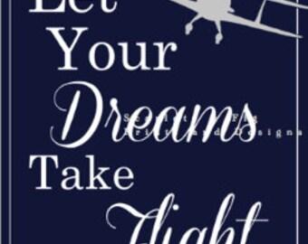 Let Your Dreams Take Flight - Nursery Art
