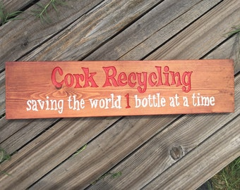 Hand Routed Wood Sign, CORK RECYCLING