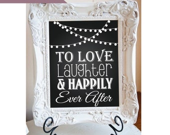 """Bridal Shower sign Wedding sign Love and Laughter Happily Ever After  8"""" x 10"""" INSTANT DOWNLOAD"""