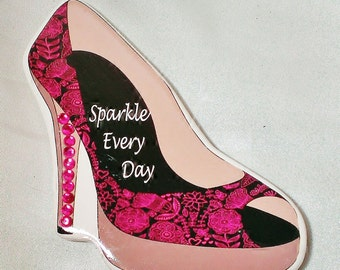 "Bling ""Sparkle Every Day"" Hot Pink & Black Flower Design High Heel Shoe w/ Pink Rhinestone Heel Magnet Refrigerator or Locker"