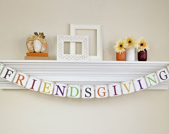 Thanksgiving Decor, Friendsgiving Banner, Fall Home Decor, Thanksgiving Hostess Gift, Thanksgiving Banner, Friendsgiving, Glitter, B041