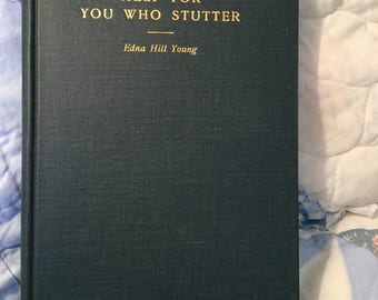 "Vintage Speech Therapy Book ""Help For You Who Stutter"", 1928, Rare, by Edna Hill Young"