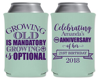 Neoprene Can Coolers Beverage Insulators Birthday Party Favors | Growing Old Is Mandatory Growing Up Is Optional (1A) | READ DESCRIPTION