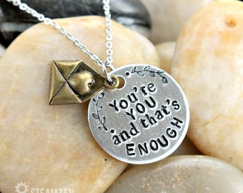 You're You and That's Enough Dear Evan Hansen Inspired Necklace - Affirmation - Empowerment - Self Love - Theater Gift - Actor gift - Unisex