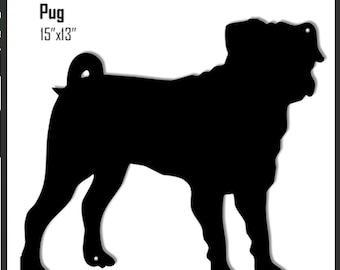 Pug Dog Silhouette Laser Cut Out Sign 13x15