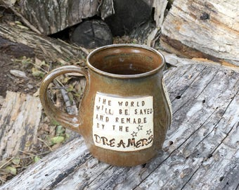 Large Pottery Mug-The World Will Be Saved and Remade by the Dreamers, Sarah J. Maas, Brown with Locust Leaves-Handmade by Daisy Friesen