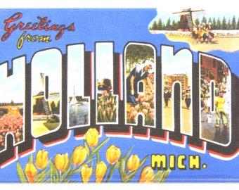 "Greetings from Holland Michigan Fridge Magnet ""style B"""