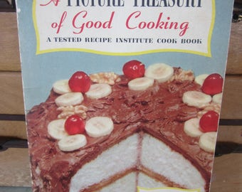 Vintage 1953 Cook Book A Picture Treasury of Good Cooking Softcover Tested Recipes Color Photos