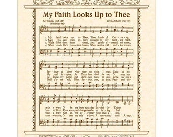 MY FAITH LOOKS Up To Thee - Christian Home & Office Decor - Hymn Wall Art- Vintage Verses Sheet Music Wall Art- Inspirational Art- Parchment