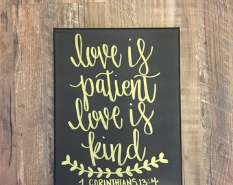 Love is patient love is kind // black, gold, sign, canvas, calligraphy, quote, engagement, corinthians, bible verse, wall decor, valentines