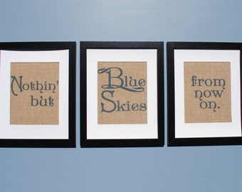 Blue Word Art Prints   Burlap Wall Decor   Blue Living Room Word Art   Wall Sayings Prints   Nothing But Blue Skies from Now On