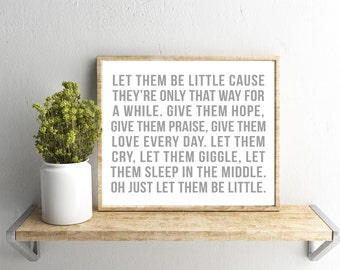 Printable Wall Art, Let Them Be Little, Gray Font, Home Decor, Instant Download