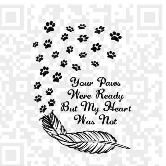 Your paws were ready but my heart was not PNG, Your wings were ready but my heart was not PNG, Png, Cricut, Png file, Print and Cut File