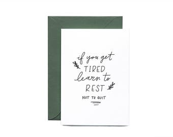 If You Get Tired Greeting Card