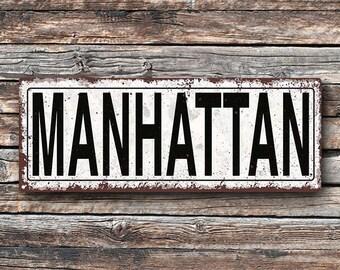Manhattan Metal Street Sign, Rustic, Vintage    TFD2055