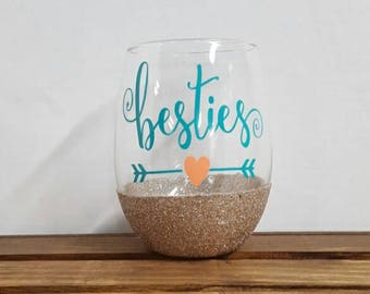 Besties Wine Glass, Glitter Wine Glass, Stemless Glitter Wine Glass, Stemless Wine Glass, Best Friend Gift, Friend Wine Glass, Wedding Gift