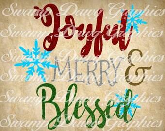 Christmas svg, joyful merry and blessed svg, silhouette, cricut, digital file, cut fil, christmas cut file, christmas svg, snowflake svg