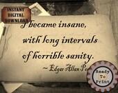 Edgar Allan Poe Sanity Quote Printable ~ 1890 Victorian Goth Autograph Book Digital Sheet ~ Aged Paper Scrapbook Stationery Halloween Decor