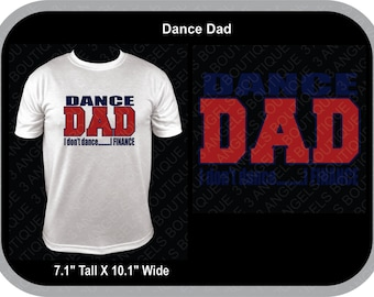 Dance Dad I Don't Dance I Finance  SVG Cutter Design INSTANT DOWNLOAD