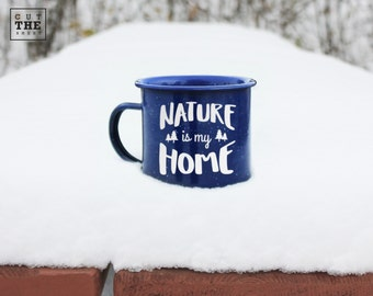 Nature is my home mug 12 oz, Adventure Mug, Camping Mug, Travel Mug, Enamel Mug, Mountain Mug, Enamelware