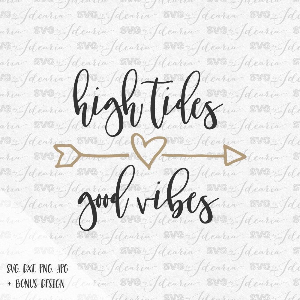 Good Vibes Quotes: Svg Sayings High Tides Good Vibes Beach SVG Svg Sayings Svg